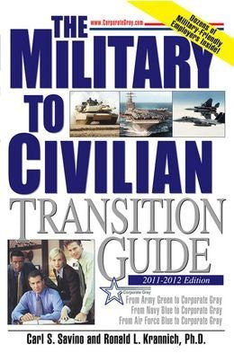Military to Civilian Transition Guide From Army Green, Navy Blue, and Air Force Blue to Corporate Gray-Book-Palm Beach Bookery