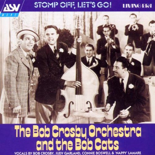 Bob Crosby Orchestra & The Bobcats - Stomp Off, Let's Go!-CDs-Palm Beach Bookery
