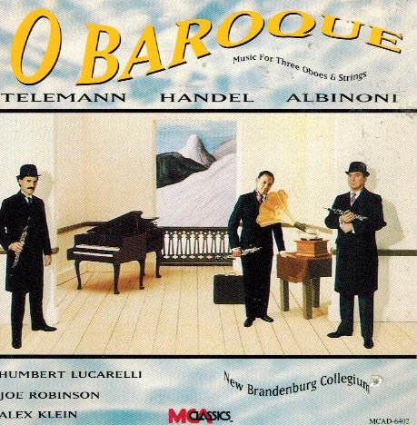 Lucarelli, Robinson. Klein - O Baroque Music for Three Oboes and Strings-CD's-Palm Beach Bookery