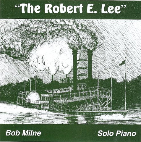 Bob Milne - The Robert E. Lee-CDs-Palm Beach Bookery