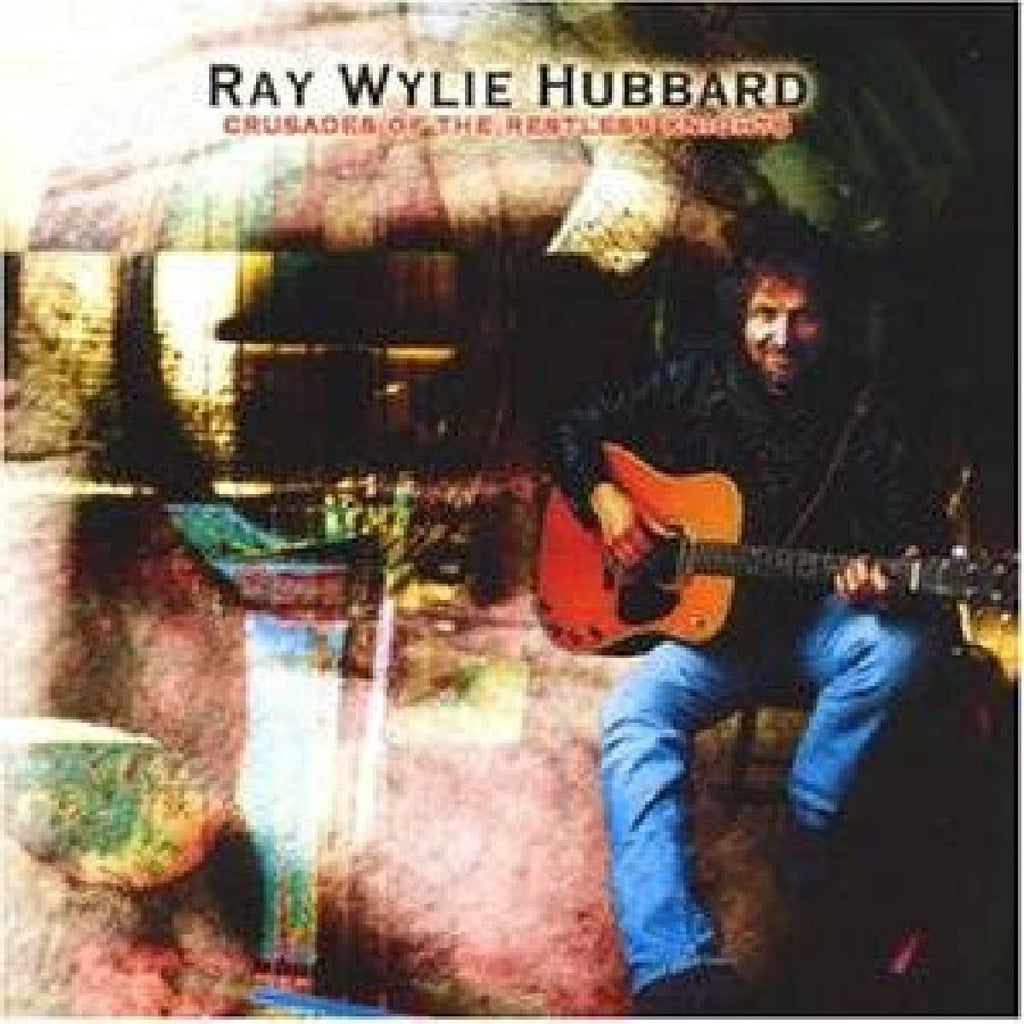 Ray Wilie Hubbard - Crusades Of The Restless Knights-CDs-Palm Beach Bookery
