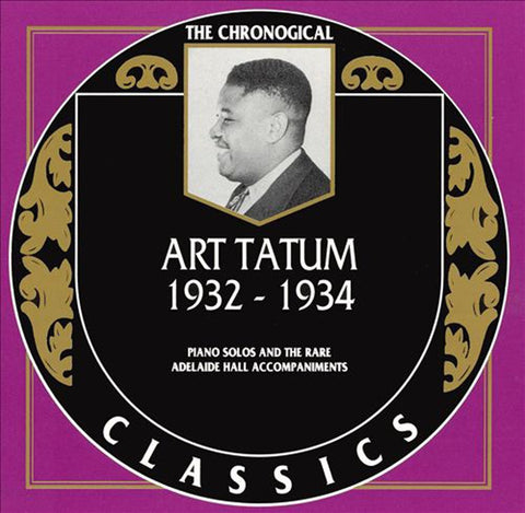 Art Tatum - The Chronological Classics: Art Tatum 1932-1934-CDs-Palm Beach Bookery