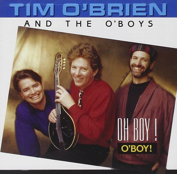 Tim O'Brien & The O'Boys - Oh Boy! O'Boy!-CDs-Palm Beach Bookery