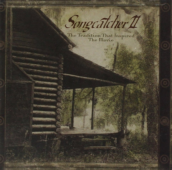 Various artists - Songcatcher II: The Tradition That Inspired the Movie-CDs-Palm Beach Bookery