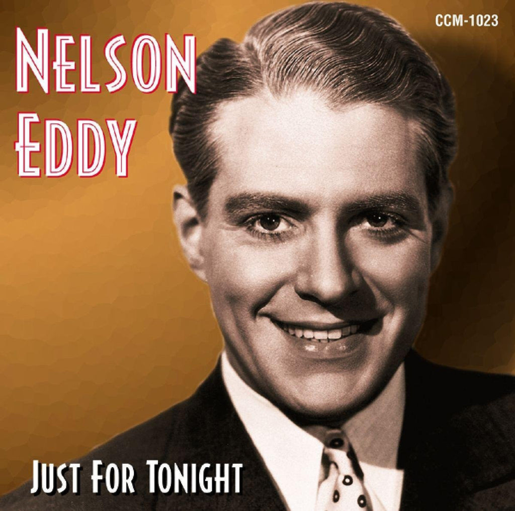 Nelson Eddy - Just for Tonight-CDs-Palm Beach Bookery