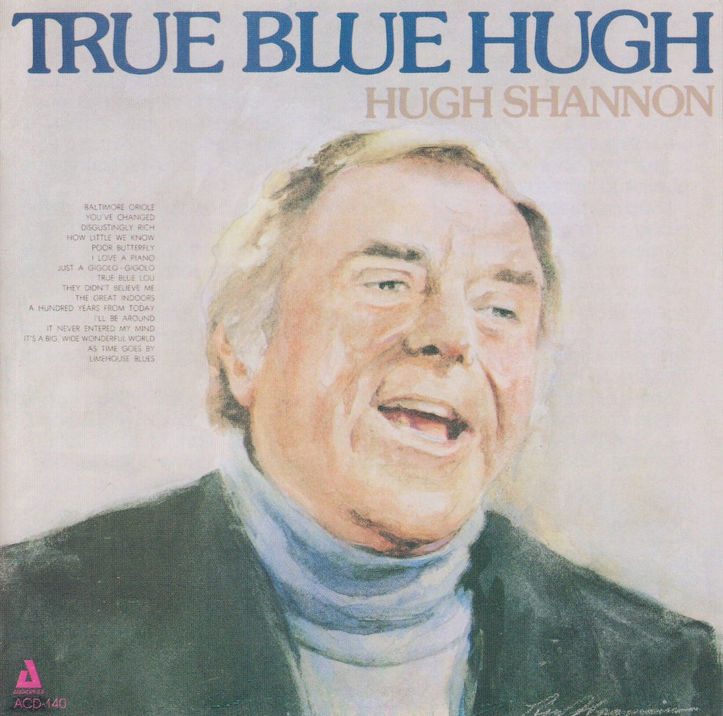 Hugh Shannon - True Blue Hugh-CDs-Palm Beach Bookery