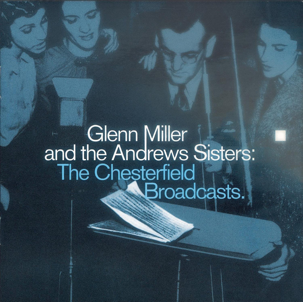 Glenn Miller And The Andrews Sisters: The Chesterfield Broadcasts-CDs-Palm Beach Bookery