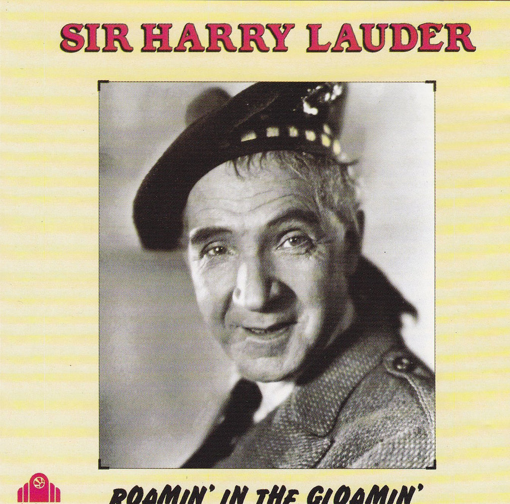 Sir Harry Lauder - Roamin' in the Gloamin'-CDs-Palm Beach Bookery