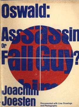 Oswald: Assassin Or Fall Guy By: Joachim Joestem-Book-Palm Beach Bookery