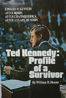 Ted Kennedy - Profile Of A Survivor By William H. Honan-Books-Palm Beach Bookery