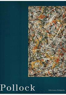 Jackson Pollock: The Irascibles and the New York Schoo-Book-Palm Beach Bookery