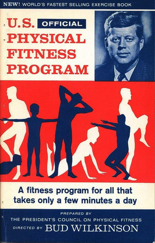U.S. OFFICIAL PHYSICAL FITNESS PROGRAM JOHN F. KENNEDY-Books-Palm Beach Bookery