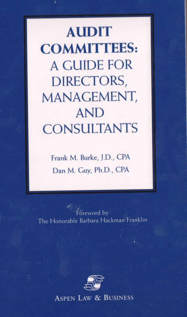 Audit Committees: A Guide for Directors, Management, and Consultants-Book-Palm Beach Bookery