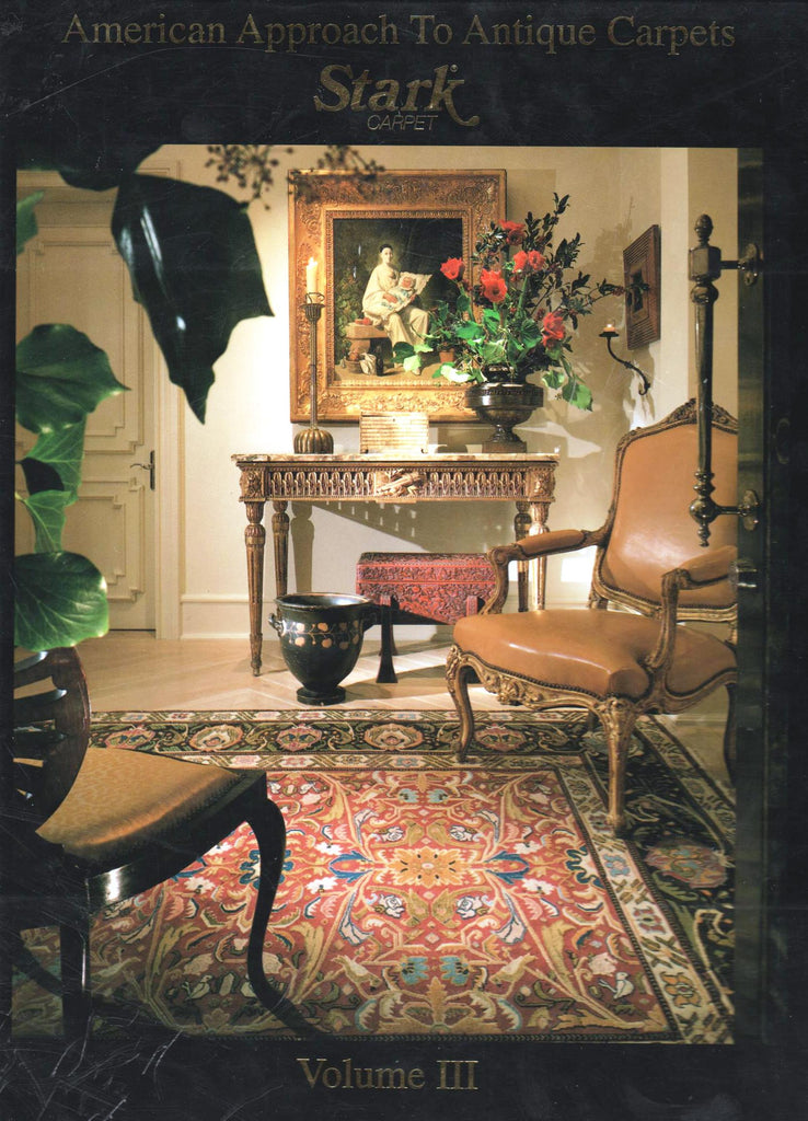 American Approach to Antique Carpets: Stark Carpet Volume III - By John Stark-Books-Palm Beach Bookery