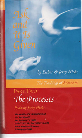 Ask and It Is Given, Part 2: The Processes-Audiobooks-Palm Beach Bookery