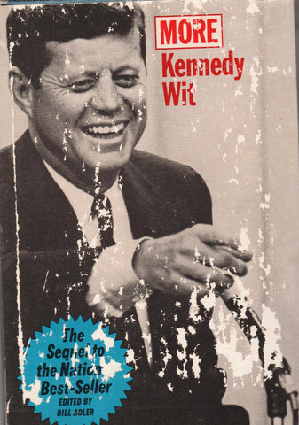 More Kennedy Wit Edited By Bill Adler-Book-Palm Beach Bookery