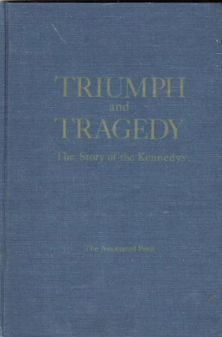 Triumph and Tragedy - The Story of the Kennedys By: The Associated Press-Book-Palm Beach Bookery