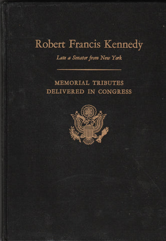 Robert Francis Kennedy - Late a Senayor From New York By: US Government-Book-Palm Beach Bookery