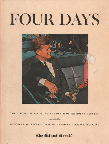Four Days- The Historical Record of the Death of President Kennedy By: The Miami Herald-Book-Palm Beach Bookery
