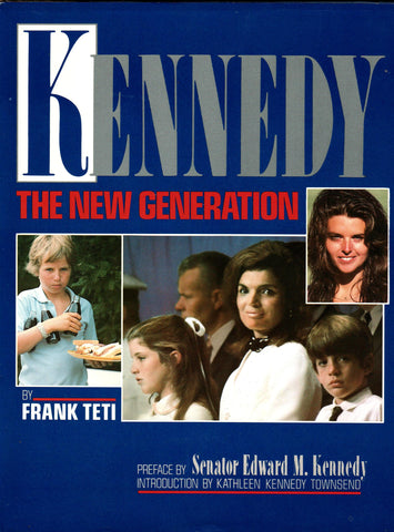 Kennedy - The New Generation By: Frank Teti-Book-Palm Beach Bookery