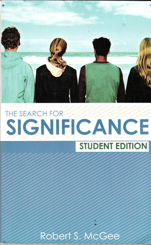 THE SEARCH FPR SIGNIFICANCE (STUDENT EDITION) By: Robert S. McGee-Books-Palm Beach Bookery