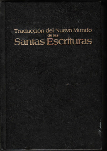 TRADUCCION DEL MUEVO MUNDO DE LAS SANTOS ESCRITURAS By: Watchtower-Books-Palm Beach Bookery