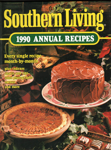 SOUTHERN LIVING 1990 ANNUAL RECIPES By: Olivia Kindig Wells - Editor-Books-Palm Beach Bookery