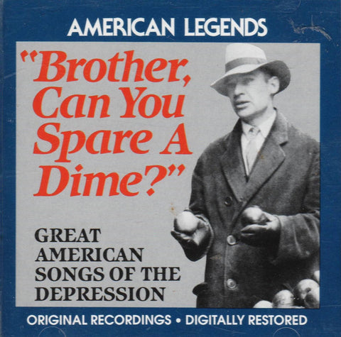 Various Artists - Brother, Can You Spare A Dime?: By: Various-CDs-Palm Beach Bookery