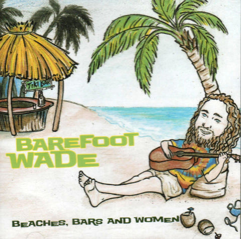Barefoot Wade (Wade McVey) - Beaches Bars & Women-CDs-Palm Beach Bookery