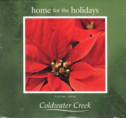 Various Artists - COLDWATER CREEK  HOME FOR THE HOLIDAYS  VOLUME THREE-CDs-Palm Beach Bookery