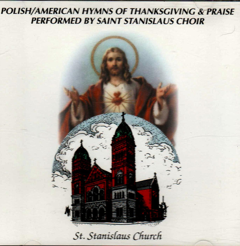 Saint Staislaus Choir - Polish/American Hymns of Thanksgiving & Praise-CDs-Palm Beach Bookery