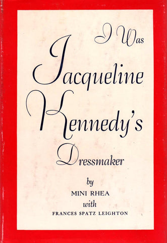 I WAS JACQUELINE KENNEDY'S DRESSMAKER By Min Rhea-Books-Palm Beach Bookery