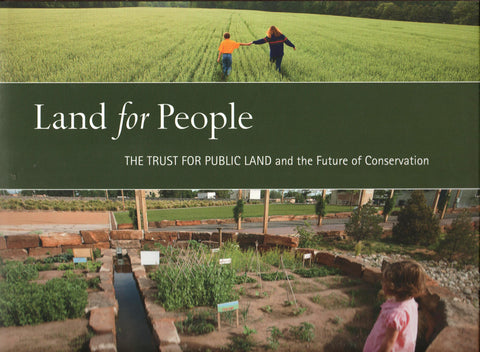 LAND FOR PEOPLE By: The Trust for Public Land-Books-Palm Beach Bookery