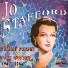 Jo Stafford with Tommy Dorsey & Paul Weston - Entertainers: Jo Stafford with Tommy Dorsey & Paul Weston, 1940-1944-CDs-Palm Beach Bookery