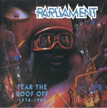 Parliament - Tear the Roof Off: 1974-1980-CDs-Palm Beach Bookery
