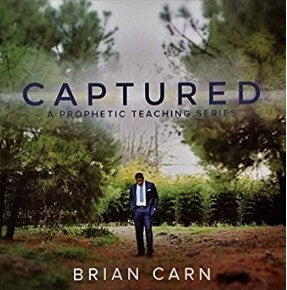 Brian Carn - Captured (A Prophetic Teaching Series)-CDs-Palm Beach Bookery