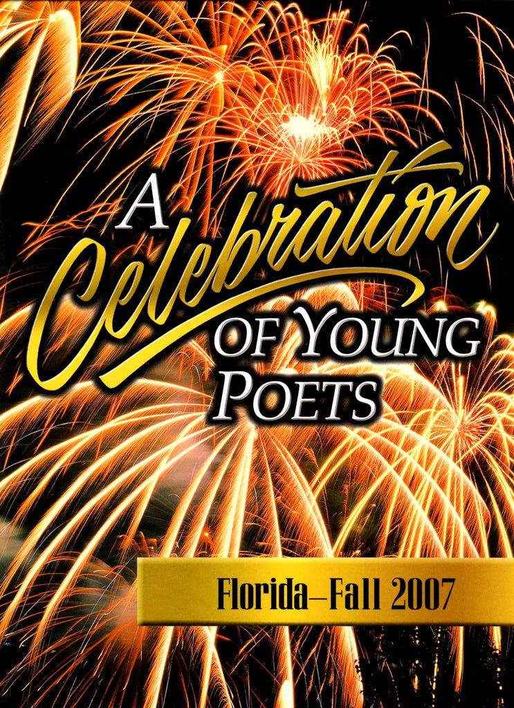 A Celebration of Young Poets Florida-Fall 2007 By: Creative Communications (Author)-Books-Palm Beach Bookery