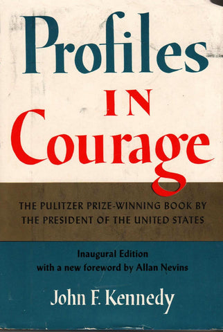 Profiles In Courage By: John F. Kennedy 1961-Books-Palm Beach Bookery
