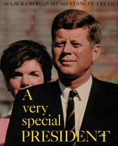 A Very Special President By: Laura Bergquist and Stanley Tretick-Books-Palm Beach Bookery