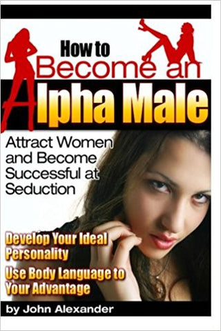 How to Become an Alpha Male-Book-Palm Beach Bookery