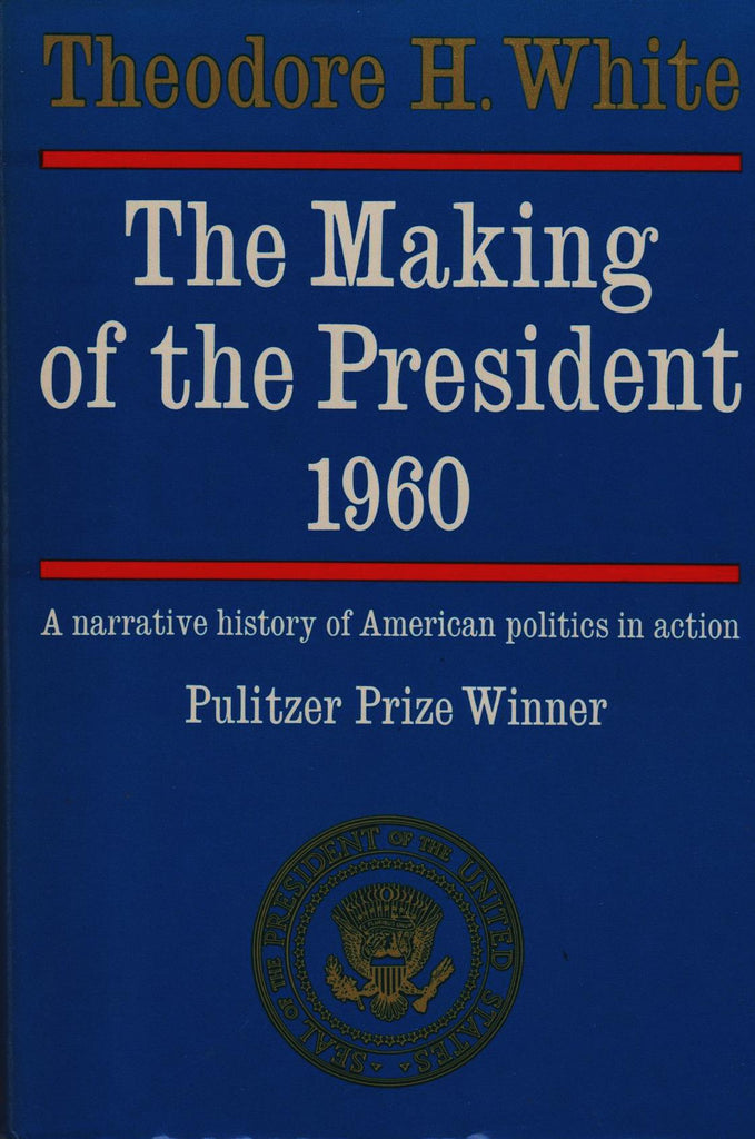 The Making Of The President 1960 By: Theodore H. White-Books-Palm Beach Bookery