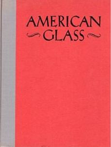 American glass / George S. and Helen McKearin ; - By: James L. McCreery-Books-Palm Beach Bookery