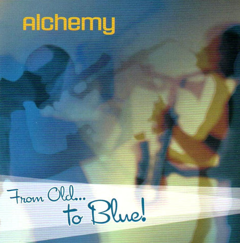 Alchemy (Barbershop Quartet) - Alchemy From Old . . . to Blue!-CDs-Palm Beach Bookery