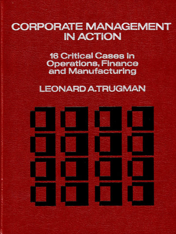 Corporate Management in Action: 16 Critical Cases in Operations, Finance, and Manufacturing-Book-Palm Beach Bookery