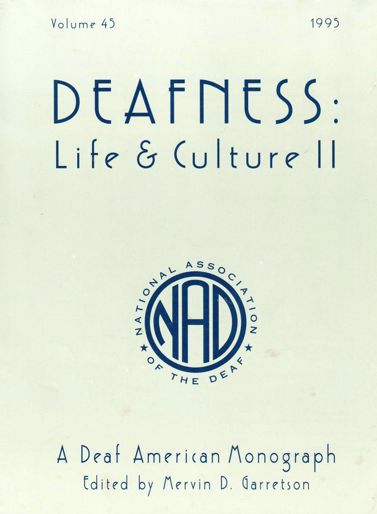Deafness: Life & Culture II (A Deaf American Monograph, 45)-Book-Palm Beach Bookery