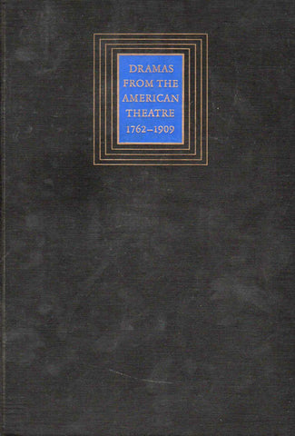 Dramas from the American Theatre 1762-1909-Book-Palm Beach Bookery