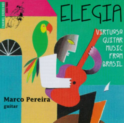 Marco Pereira and Various Artists - Elegia Virtuoso Guitar Music From Brasil-CDs-Palm Beach Bookery