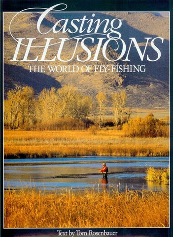 Casting Illusions: The World of Fly Fishing-Book-Palm Beach Bookery