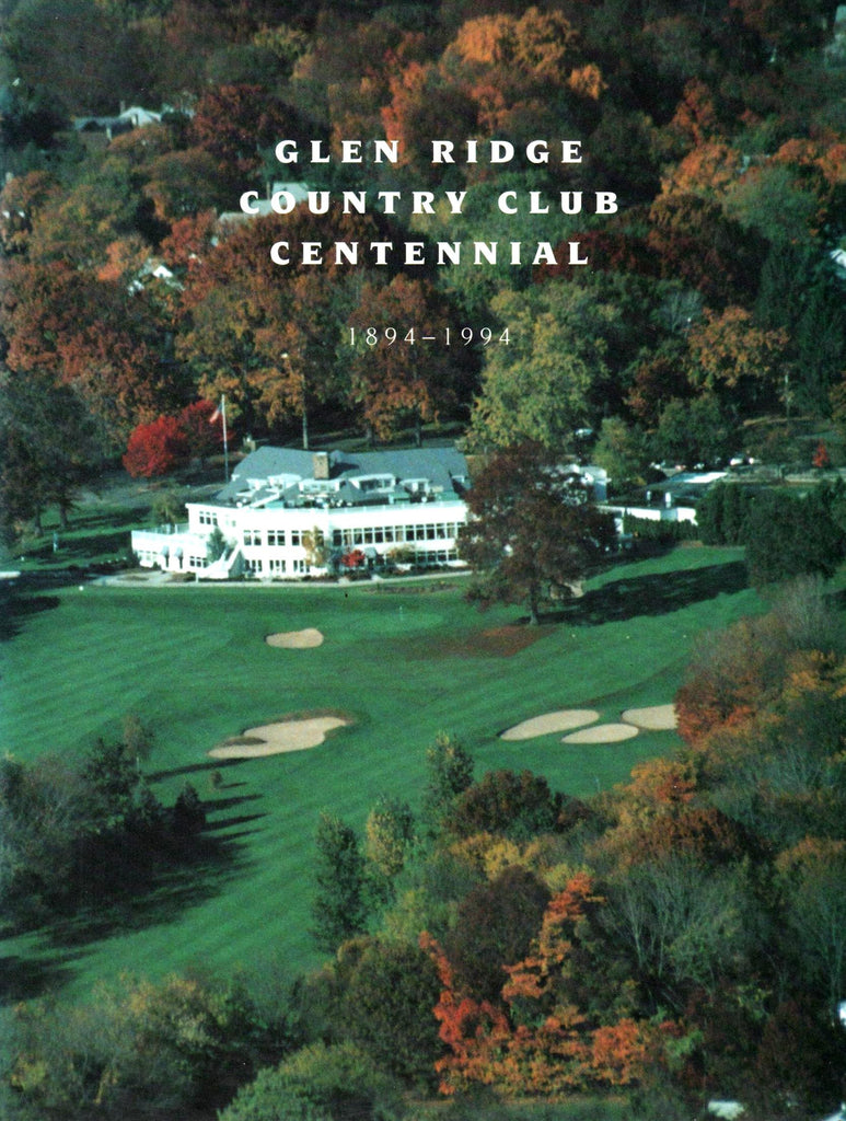 Glen Ridge Country Club: Centennial, 1894-1994-Book-Palm Beach Bookery