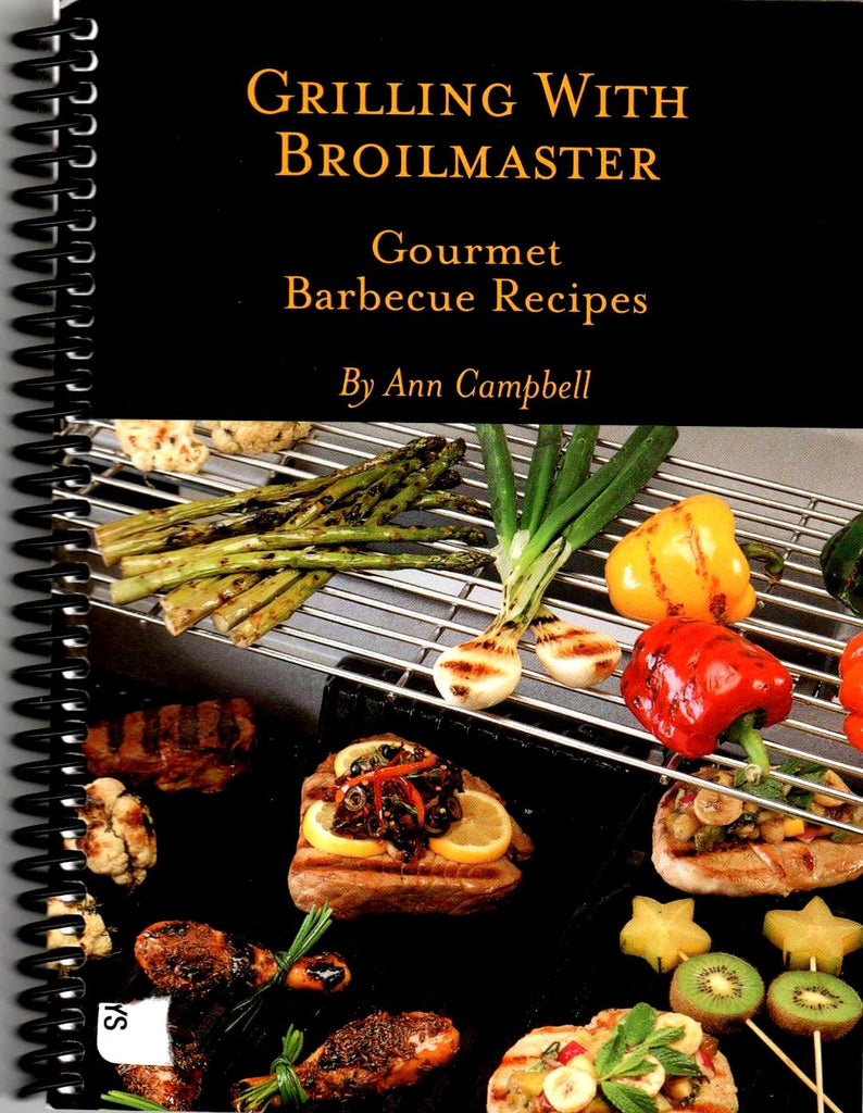 Grilling with Broilmaster Gourmet Barbecue Recipes-Book-Palm Beach Bookery